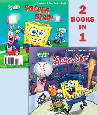 Batter Up!/Soccer Star! (SpongeBob SquarePants) by