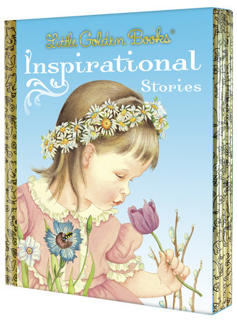 Little Golden Books: Inspirational Stories by