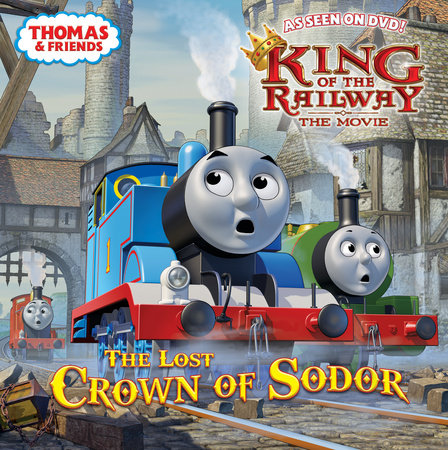 The Lost Crown of Sodor (Thomas & Friends) by