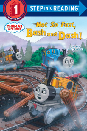 Not So Fast, Bash And Dash! (thomas & Friends)