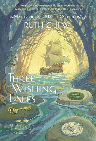 Three Wishing Tales: A Matter-of-Fact Magic Collection by Ruth Chew