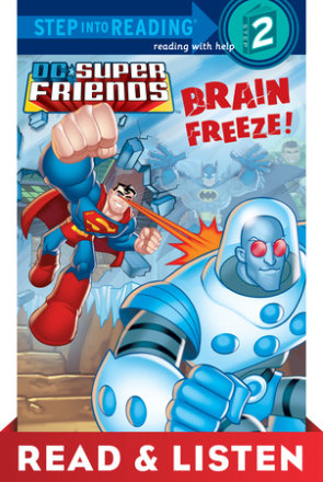 Brain Freeze! (dc Super Friends) Read & Listen Edition (ebk)