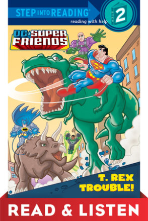 T. Rex Trouble! (dc Super Friends) Read & Listen Edition (ebk)