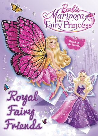 Royal Fairy Friends (Barbie) by Mary Man-Kong