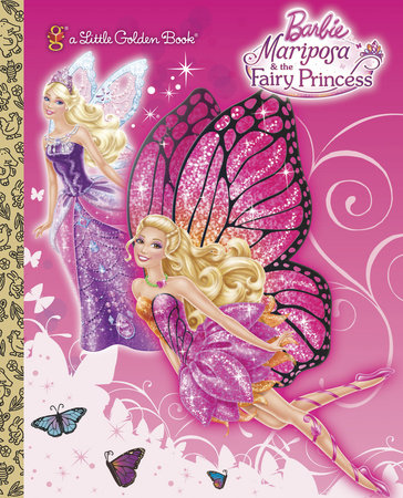 Mariposa and the Fairy Princess (Barbie) by