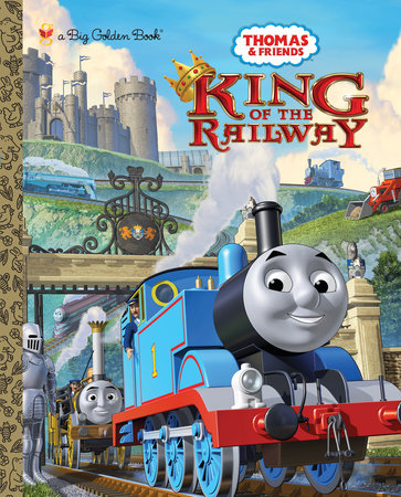 King of the Railway (Thomas & Friends) by