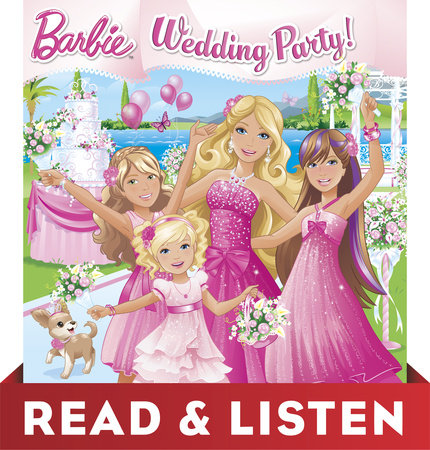 Wedding Party! (Barbie) Read & Listen Edition