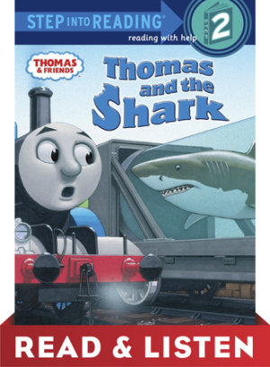 Thomas And The Shark (thomas & Friends) Read & Listen Edition (ebk)