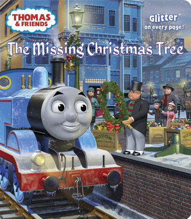 The Missing Christmas Tree (Thomas & Friends) by