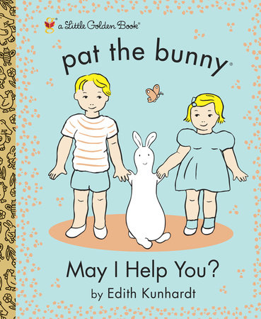 May I Help You? (Pat the Bunny) by