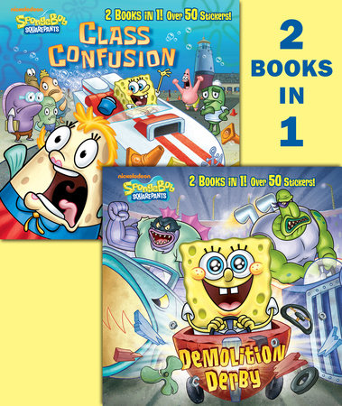 Demolition Derby/Class Confusion (SpongeBob SquarePants) by Random House