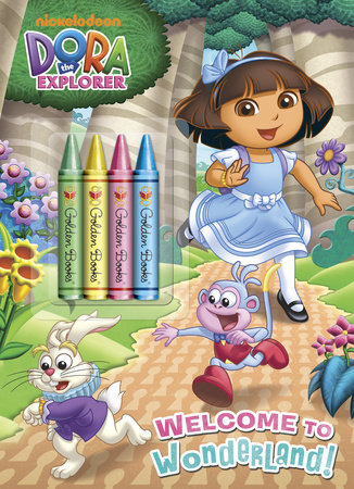 Welcome to Wonderland! (Dora the Explorer) by