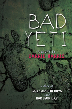 Bad Yeti by Carrie Harris