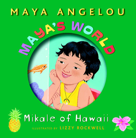 Maya's World: Mikale of Hawaii by