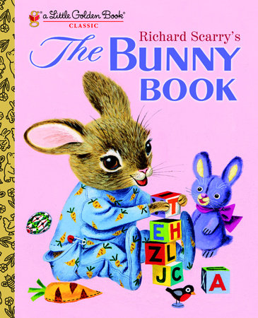 Richard Scarry's The Bunny Book by
