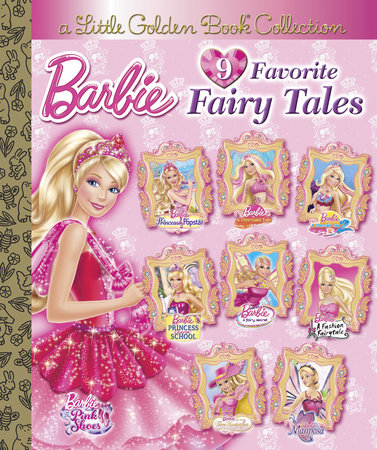 Barbie 9 Favorite Fairy Tales (Barbie) by Various