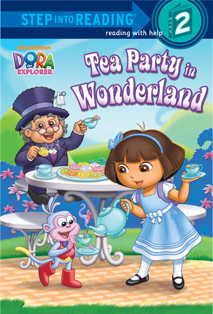 Tea Party in Wonderland (Dora the Explorer) by