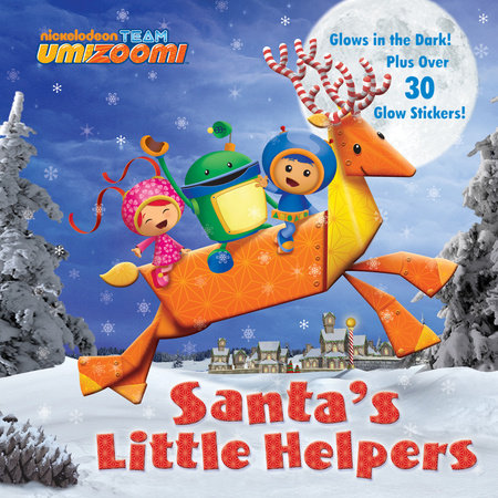 Santa's Little Helpers (Team Umizoomi) by Random House