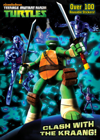 Clash with the Kraang! (Teenage Mutant Ninja Turtles) by