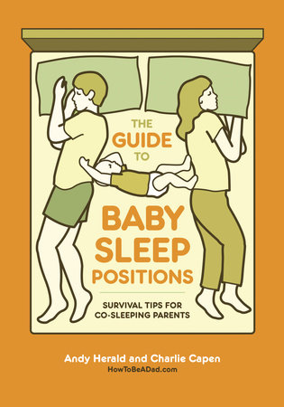 The Guide to Baby Sleep Positions by