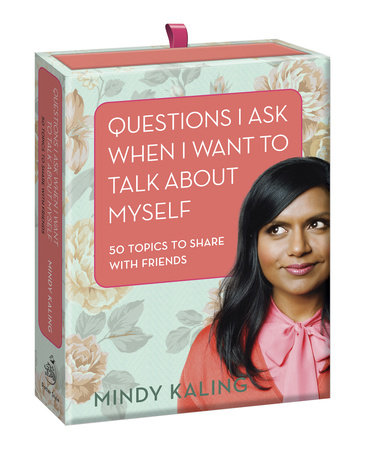 Questions I Ask When I Want to Talk About Myself by