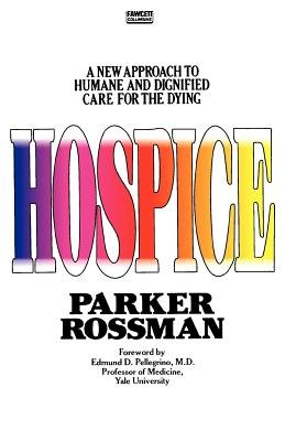 Hospice by Parker Rossman