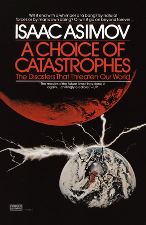 A Choice of Catastrophes by