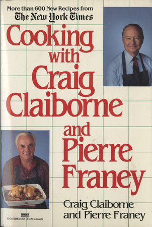 Cooking with Craig Claiborne and Pierre Franey by