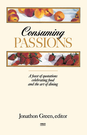 Consuming Passions by