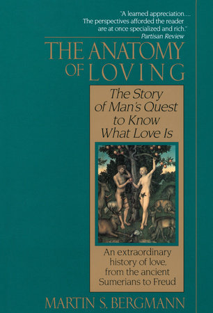 The Anatomy of Loving by