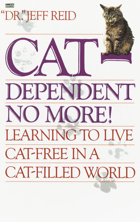 Cat-Dependent No More by Jeff Reid
