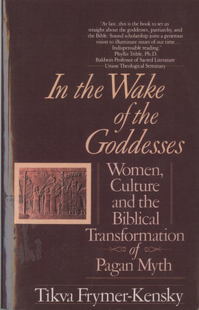 In the Wake of the Goddesses by