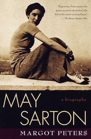 May Sarton by Margot Peters