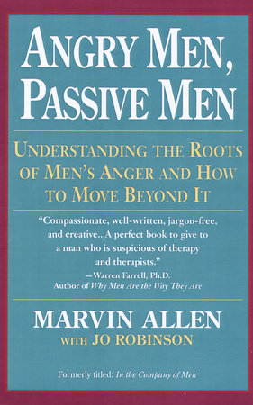 Angry Men, Passive Men by Marvin Allen
