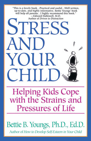 Stress and Your Child by Betty Youngs
