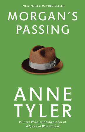 MORGAN'S PASSING by Anne Tyler