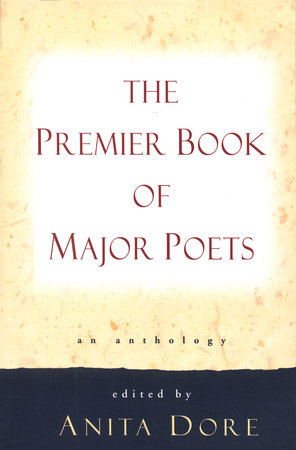 Premier Book of Major Poets by
