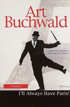I'll Always Have Paris by Art Buchwald