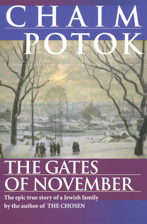 The Gates of November by Chaim Potok, Leonid Slepak, Vladimir Slepak, Alexander Slepak and Maria Slepak