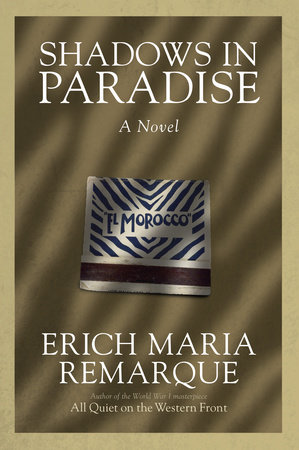 Shadows in Paradise by Erich Maria Remarque