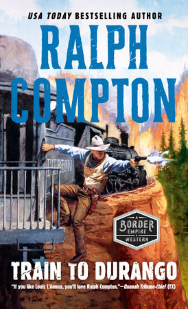 Ralph Compton Train to Durango