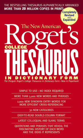 Roget's College Thesaurus in Dictionary Form, The New American