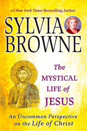 The Mystical Life of Jesus
