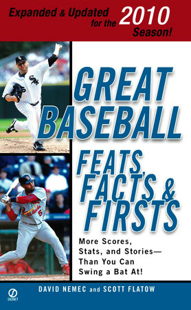 Great Baseball Feats, Facts & Firsts (2010 Edition)