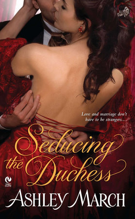 Seducing the Duchess