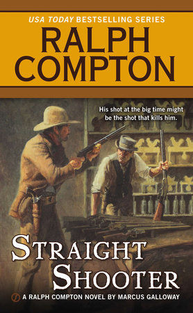 Ralph Compton Straight Shooter