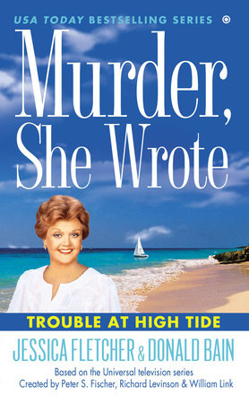 Murder, She Wrote: Trouble at High Tide