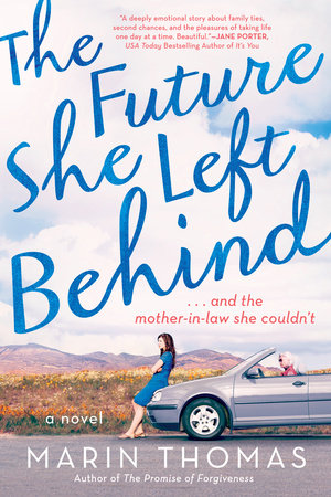 The Future She Left Behind by Marin Thomas
