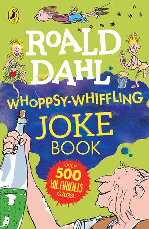 Roald Dahl Whoppsy-Whiffling Joke Book
