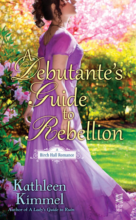 A Debutante's Guide to Rebellion